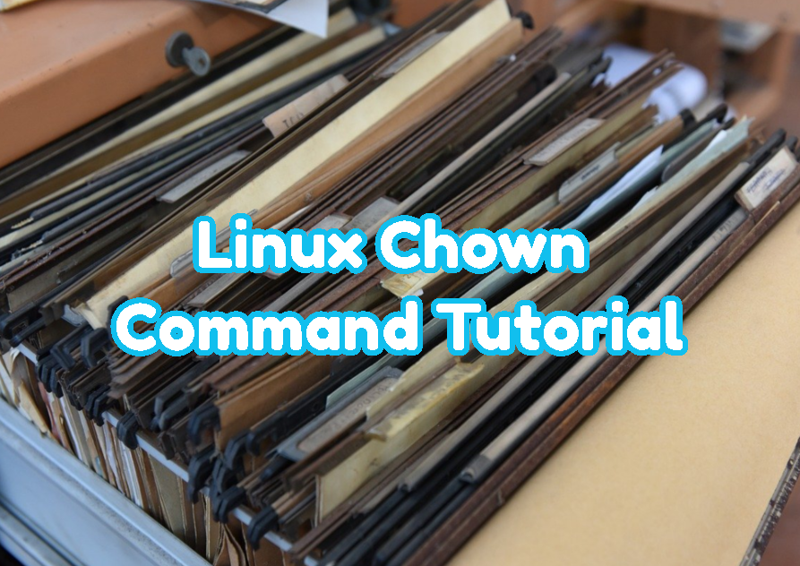 Linux Chown Command Tutorial
