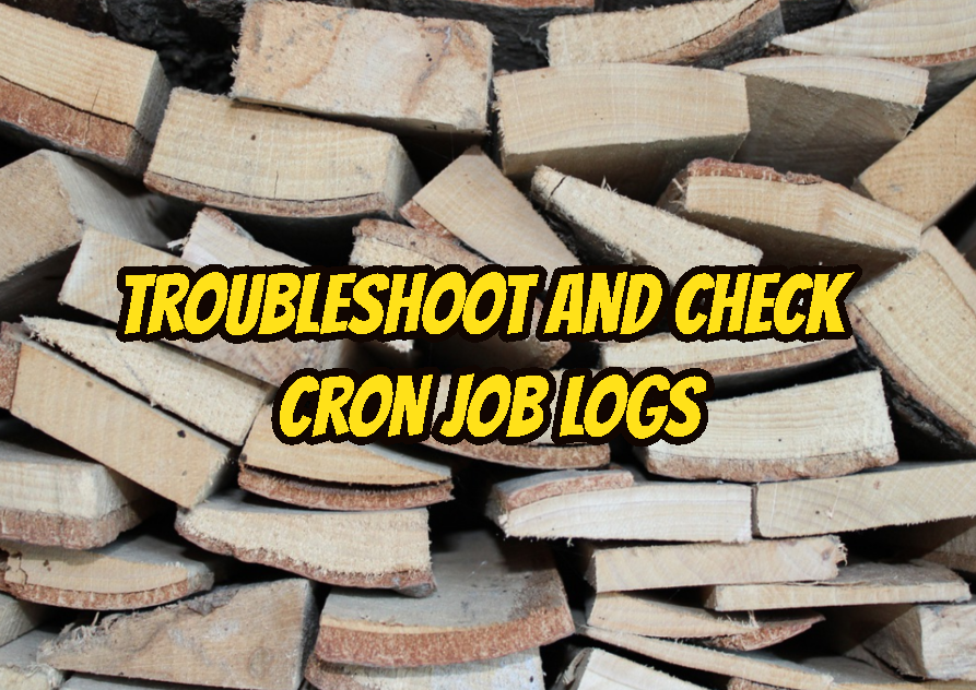 Troubleshoot and Check Cron Job Logs
